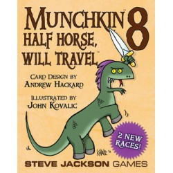 MUNCHKIN 8 : Half Horse Will Travel